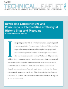 Developing Comprehensive and Conscientious Interpretation of Slavery at Historic Sites and Museums